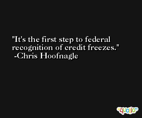It's the first step to federal recognition of credit freezes. -Chris Hoofnagle