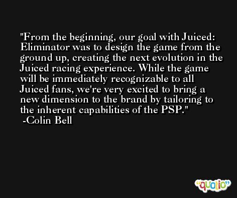 From the beginning, our goal with Juiced: Eliminator was to design the game from the ground up, creating the next evolution in the Juiced racing experience. While the game will be immediately recognizable to all Juiced fans, we're very excited to bring a new dimension to the brand by tailoring to the inherent capabilities of the PSP. -Colin Bell
