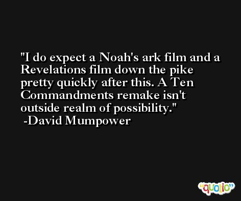 I do expect a Noah's ark film and a Revelations film down the pike pretty quickly after this. A Ten Commandments remake isn't outside realm of possibility. -David Mumpower