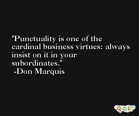 punctuality is a virtue essay An essay by vincent quek the writer's drawer: home about submissions punctuality is a virtue, and like so many other virtues, it is one that's.