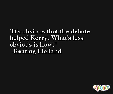 It's obvious that the debate helped Kerry. What's less obvious is how. -Keating Holland