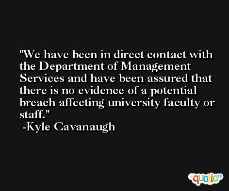 We have been in direct contact with the Department of Management Services and have been assured that there is no evidence of a potential breach affecting university faculty or staff. -Kyle Cavanaugh