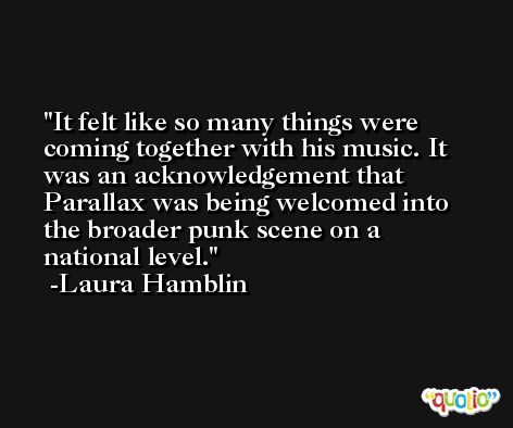 It felt like so many things were coming together with his music. It was an acknowledgement that Parallax was being welcomed into the broader punk scene on a national level. -Laura Hamblin