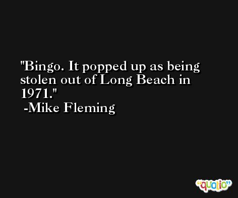 Bingo. It popped up as being stolen out of Long Beach in 1971. -Mike Fleming