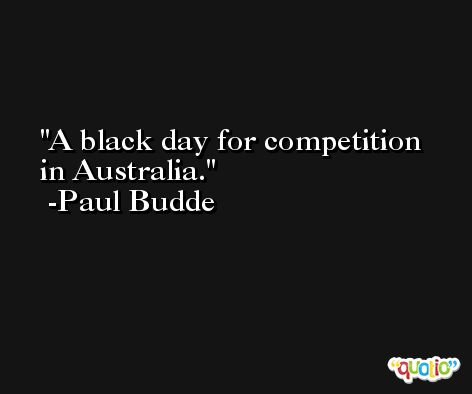 A black day for competition in Australia. -Paul Budde
