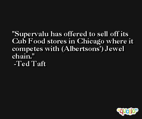 Supervalu has offered to sell off its Cub Food stores in Chicago where it competes with (Albertsons') Jewel chain. -Ted Taft